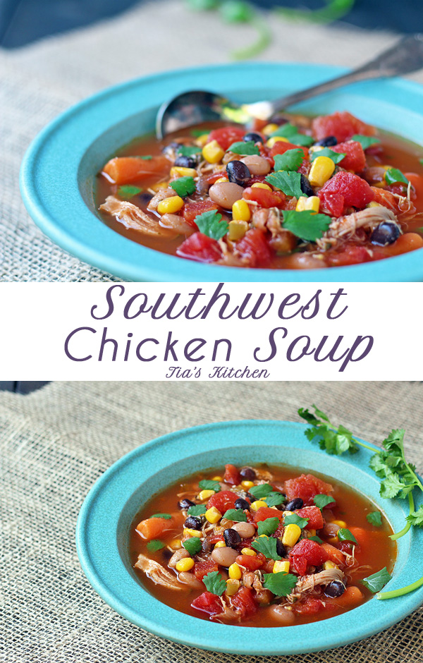 Fast and easy soup to make when in a time crunch. Southwest Chicken Soup Recipe | http://tiaskitchen.com/southwest-chicken-soup-recipe/ #recipe #chicken #soup #blackbeans