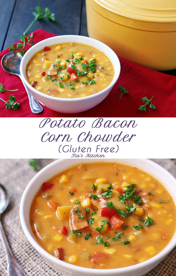 Potato Soup - Potato Bacon Corn Chowder is a hearty, easy-to-make soup for chilly fall and winter days. | tiaskitchen.com/potato-soup-recipe-potato-bacon-corn-chowder-gluten-free-dairy-free