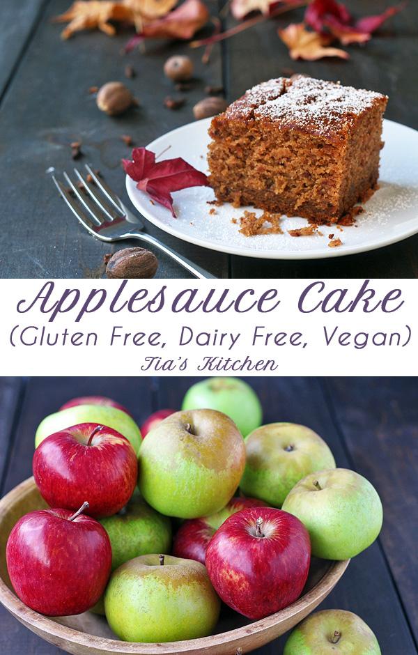 Gluten Free, Vegan Applesauce Cake with title and Tia's Kitchen