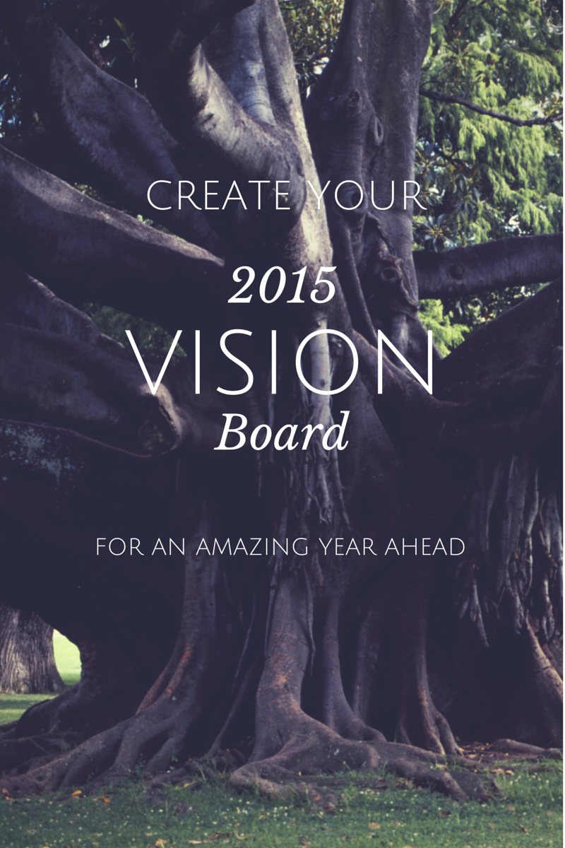 Here's to a Great 2015! – How to Make a Vision Board