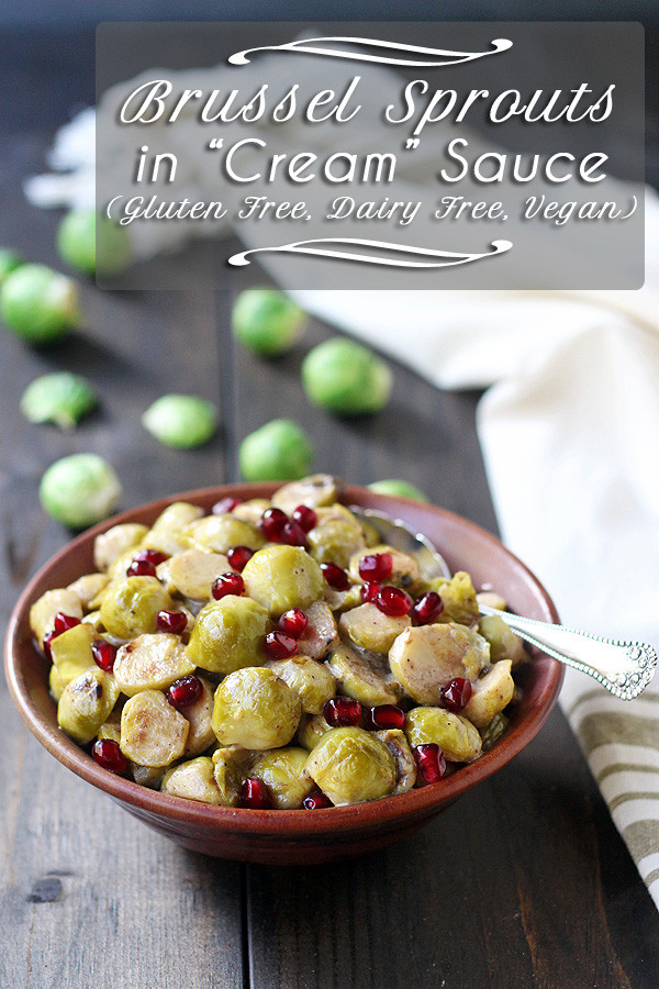Brussel Sprouts taste amazing in this #vegan side dish. So creamy and delicious while also being super easy to make. | tiaskitchen.com/brussel-sprouts-in-cream-sauce-vegan-dairy-free-and-gluten-free