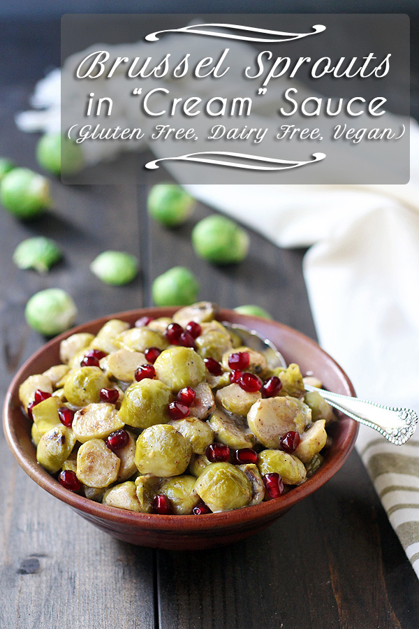Brussel Sprouts taste amazing in this vegan side dish. So creamy and delicious while also being super easy to make. | tiaskitchen.com/brussel-sprouts-in-cream-sauce-vegan-dairy-free-and-gluten-free