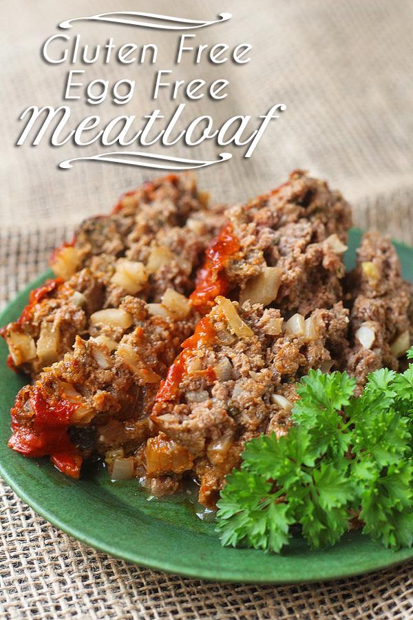 Eggless, Gluten Free Meatloaf