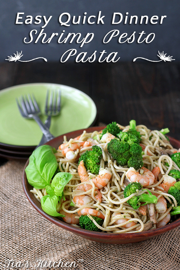 Easy, quick dinner of Shrimp Pesto Pasta. Feels fancy even though it's super easy. For gluten free, use gluten free pasta. | tiaskitchen.com/easy-quick-dinner-shrimp-pesto-pasta