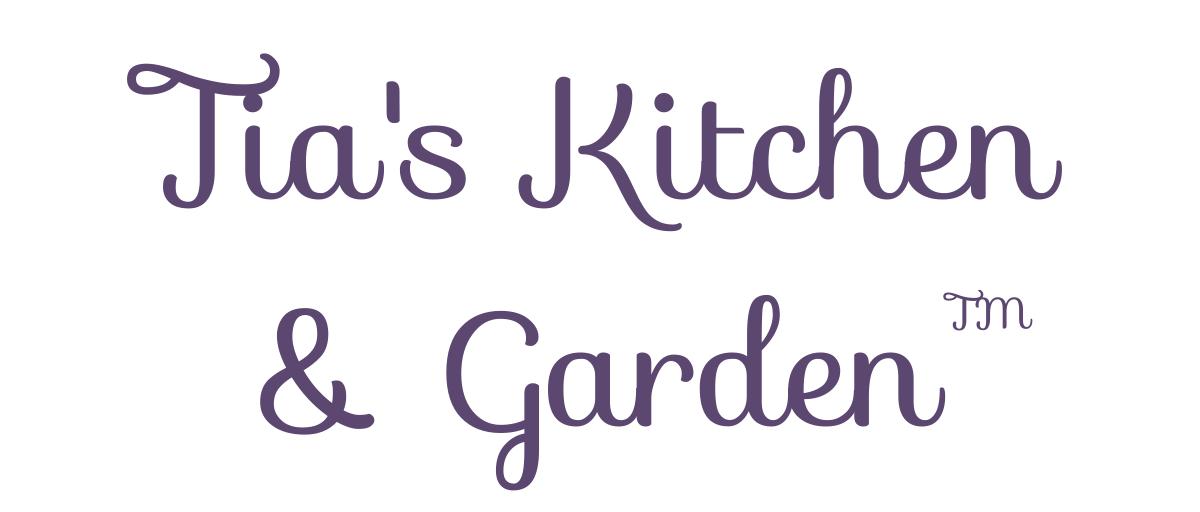 Tia's Kitchen & Garden